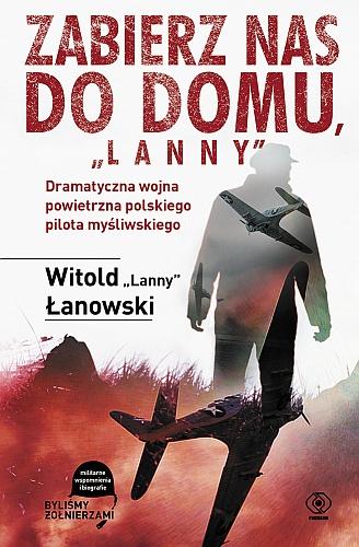 Zabierz Nas Do Domu Lanny Witold Łanowski